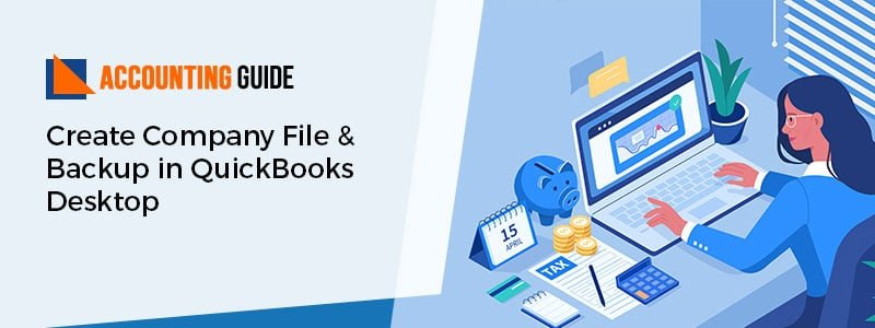 Company File & Backup in QuickBooks