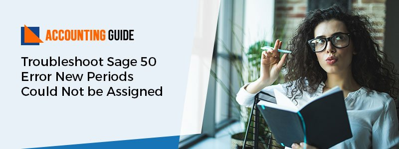 Sage 50 Error New Periods Could Not be Assigned