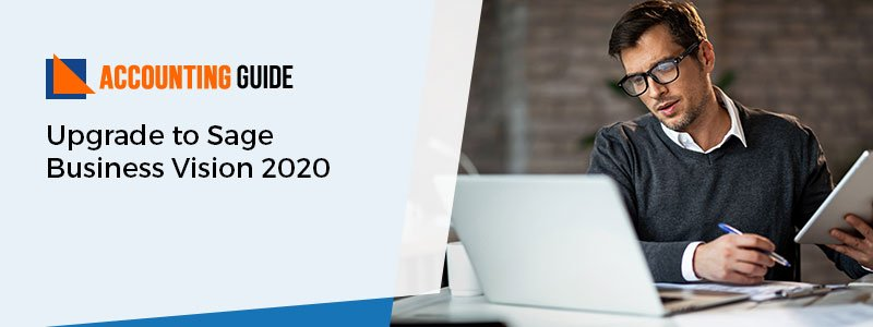 Upgrade to Sage Business Vision 2020