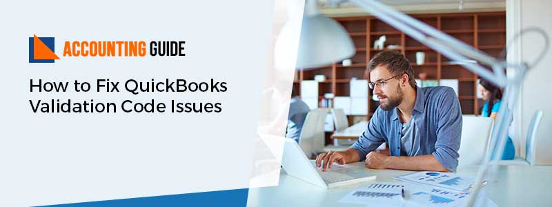 QuickBooks Validation Code Issues