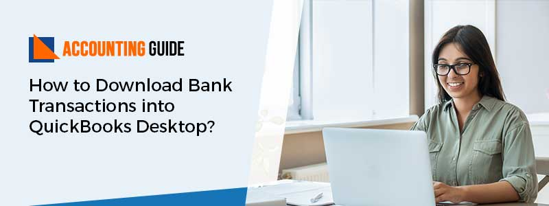 Download Bank Transactions into QuickBooks