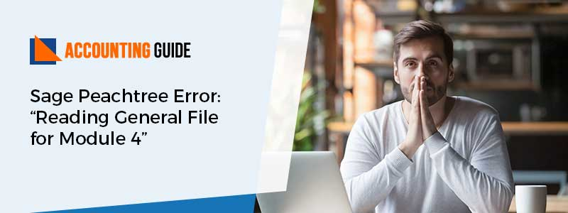 Peachtree Error Reading General File for Module 4