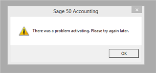 Sage 50 There was a Problem Activating